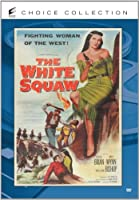 The White Squaw [DVD]