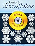 Bentley's Snowflakes CD-ROM and Book (Dover Electronic Clip Art)