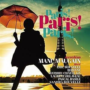 French Cafe Music ~ Paris ! Paris ! Paris ! ~