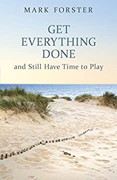 Get Everything Done: And Still Have Time to Play (Help Yourself) の書影