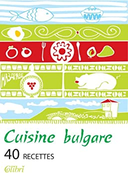 Cuisine bulgare (Français) (French Edition) by [Wagenstein, Raymond]