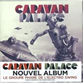 PANIC / CARAVAN PALACE