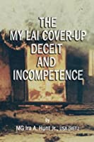 My Lai Cover-Up Deceit and Incompetence