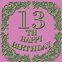 13th Happy Birthday: Happy 13th Birthday: Party Guest Book  to write Thoughts & Best 13th birthday wishes, gold chic design  Hand drawn decorated - Keepsake Memento Gift Book For Family Friends To Write In 110 pages 8.5 by 8.5 inches