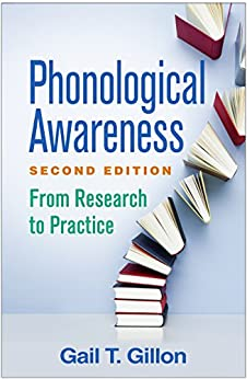 Phonological Awareness, Second Edition: From Research to Practice by [Gillon, Gail T.]