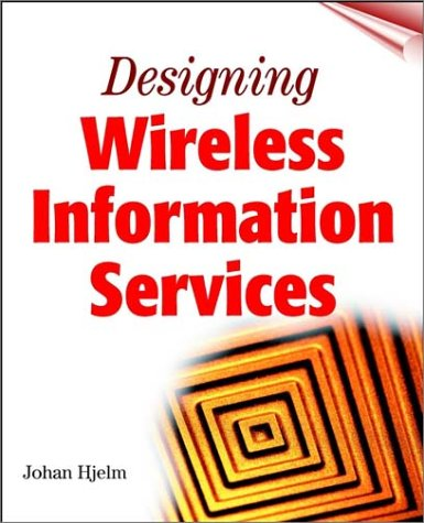 Download Designing Wireless Information Services 0471380156