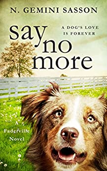 Say No More (The Faderville Novels Book 1) by [Sasson, N. Gemini]