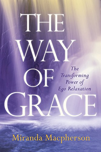 The Way of Grace: The Transfor...
