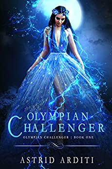 Olympian Challenger: A Young Adult Urban Fantasy by [Arditi, Astrid]