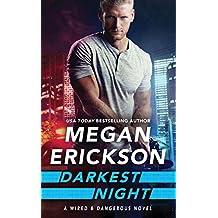 Darkest Night (Wired & Dangerous Book 2)