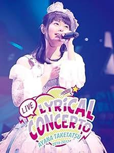 竹達彩奈LIVE2016-2017 Lyrical Concerto [Blu-ray]