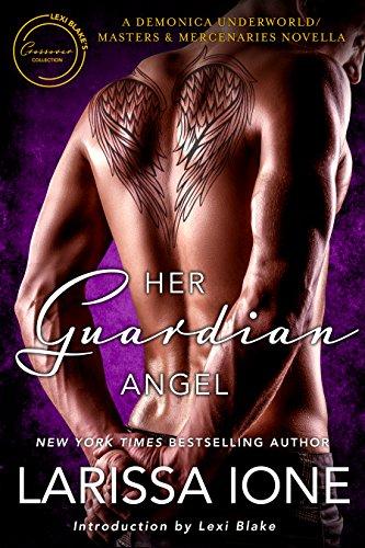 Her Guardian Angel: A Demonica Underworld/Masters and Mercenaries Novella (English Edition)