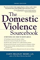 The Domestic Violence Sourcebook (Sourcebooks)