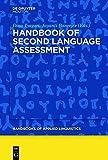 Handbook of Second Language Assessment (Handbooks of Applied Linguistics)