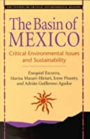The Basin of Mexico: Critical Environmental Issues and Sustainability