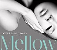 DOUBLE BALLAD COLLECTION MELLOW(CD+DVD)(ltd.ed.) by DOUBLE (2010-04-14)