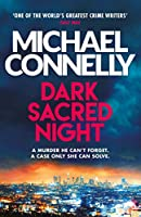 Dark Sacred Night: A Ballard and Bosch Thriller (Ballard & Bosch 1)