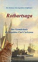 Rotbartsaga: Das Vermaechtnis des Kapitaens Carl Carlszoon