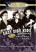 The East Side Kids Double Feature, Vol. 2: Pride of the Bowery/Flying Wild