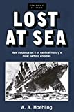 Lost at Sea: New Evidence on 8 of Nautical History's Most Baffling Enigmas (Stackpole Classics)