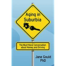 Aging in Suburbia: The Must-Have Conversation About Homes and Driving