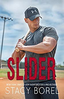 Slider (Core Four Book 2) by [Borel, Stacy]