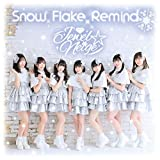 Snow Flake Remind