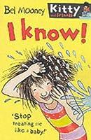 I Know! (Kitty & Friends S.)