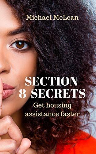 Download Section 8 Secrets: Get housing assistance faster 109514989X