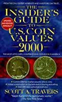 The Insider's Guide to Coin Values 2000 (Insider's Guide to U.S. Coin Values)