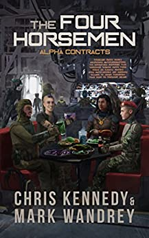 Alpha Contracts (The Revelations Cycle Book 10) by [Kennedy, Chris, Wandrey, Mark]