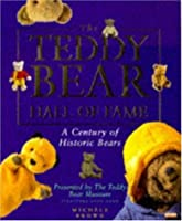 The Teddy Bear Hall of Fame: A Century of Historic Bears Presented by the Teddy Bear Museum