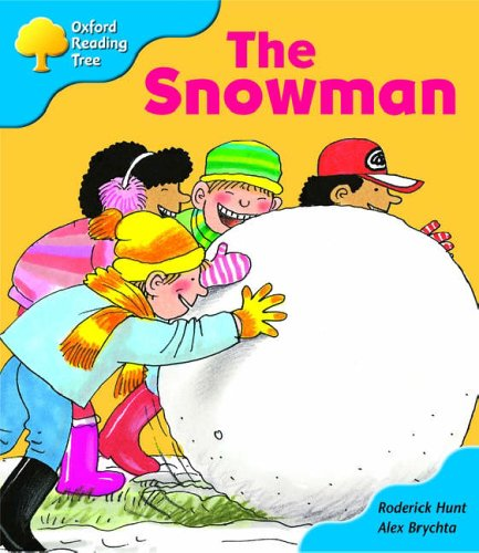 Oxford Reading Tree: Stage 3: More Storybooks: the Snowman: Pack Aの詳細を見る