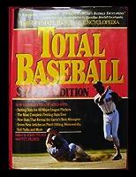 Total Baseball: The Ultimate Baseball Encyclopedia