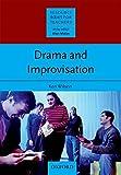 Drama and Improvisation (Resource Books for Teachers)