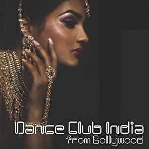 Dance Club India from Bollywood