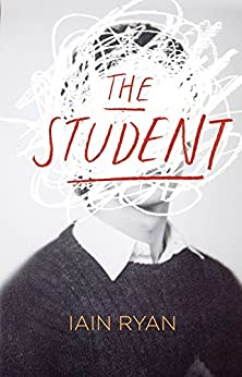 The Student by [Ryan, Iain]