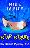 Star Struck (Dev Haskell - Private Investigator Book 18) (English Edition)