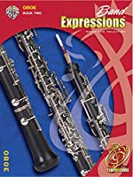 Band Expressions, Book Two: Oboe Edition (Expressions Music Curriculum)