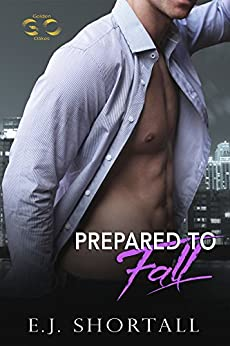 Prepared To Fall: a Golden Oakes novel by [Shortall, E.J.]