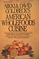 Goldbeck's American Whole-food Cookbook