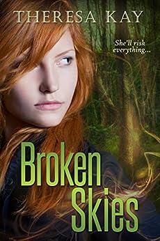 Broken Skies by [Kay, Theresa]