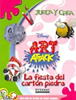 La Fiesta Del Carton Piedra/ Papier-Mache Party (Juega y Crea Disney Art Attack)