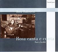 Rosa Canta E Cunta / Rari E