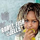 ROAST FISH & JELLY VOL. 1