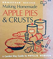 Making Apple Pies and Crusts (The Country Kitchen Library)