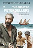 The Ghost of Peter Sellers [DVD]