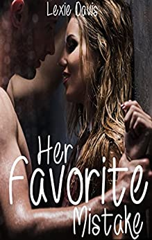 Her Favorite Mistake by [Davis, Lexie]