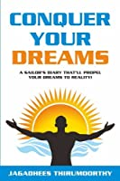 Conquer Your Dreams: A Sailor's Diary That'll Propel Your Dreams to Reality