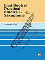 First Book of Practical Studies for Saxophone